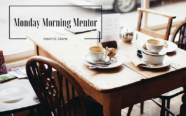 Monday Morning Mentor